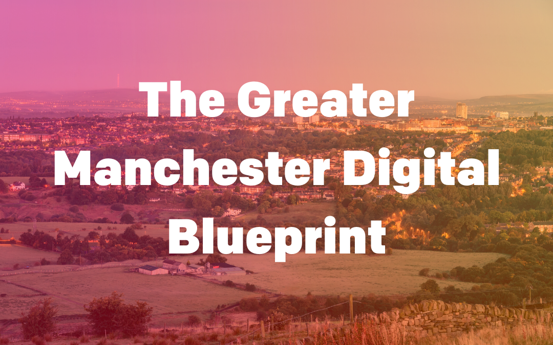 The Greater Manchester Digital Blueprint – spotlight on digital skills